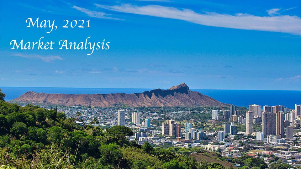 2021年5月ハワイ不動産市場動向 – アツいエリアとコンドを分析!